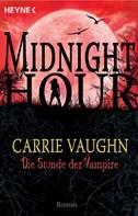 Carrie Vaughn: Die Stunde der Vampire ★★★★★