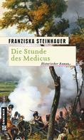 Franziska Steinhauer: Die Stunde des Medicus ★★★★