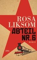 Rosa Liksom: Abteil Nr. 6 ★★★