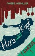 Phoebe Ann Miller: Famous: Herz über Kopf (Band 1) ★★★★