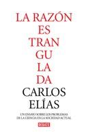 Carlos Elías: La razón estrangulada