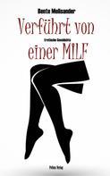 Bente Melisander: Verführt von einer MILF ★★★★