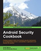Keith Makan: Android Security Cookbook