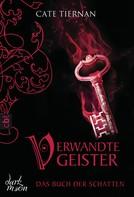 Cate Tiernan: Das Buch der Schatten - Verwandte Geister ★★★★★