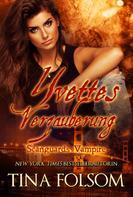 Tina Folsom: Yvettes Verzauberung (Scanguards Vampire - Buch 4) ★★★★★