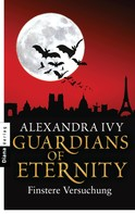 Alexandra Ivy: Guardians of Eternity - Finstere Versuchung ★★★★