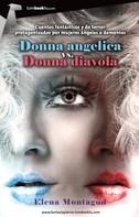 Elena Montagud: Donna angelica vs. Donna diavola