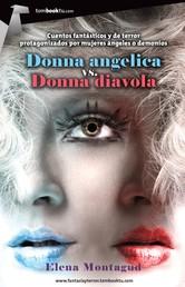 Donna angelica vs. Donna diavola
