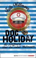 Fritz Wittmann: Doc Holiday ★★★★