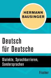 Deutsch für Deutsche - Dialekte, Sprachbarrieren, Sondersprachen