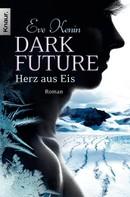 Eve Kenin: Dark Future: Herz aus Eis ★★★★