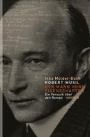Inka Mülder-Bach: Robert Musil: Der Mann ohne Eigenschaften