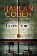 Harlan Coben: Böses Spiel - Myron Bolitar ermittelt ★★★★★