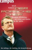 Ulrich Viehöver: Der Porsche-Chef ★★★
