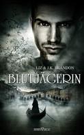 Liz Brandon: Blutjägerin ★★★★