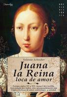 Yolanda Scheuber de Lovaglio: Juana la Reina