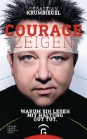 Sebastian Krumbiegel: Courage zeigen ★★