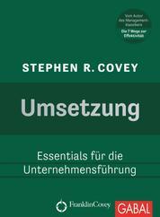Umsetzung - Essentials für die Unternehmensführung