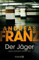 Andreas Franz: Der Jäger ★★★★