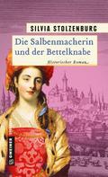 Silvia Stolzenburg: Die Salbenmacherin und der Bettelknabe ★★★★