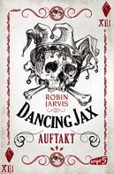 Robin Jarvis: Dancing Jax - Auftakt ★★★★