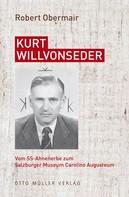 Robert Obermair: Kurt Willvonseder ★★★