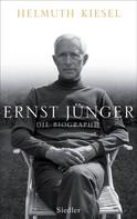 Helmuth Kiesel: Ernst Jünger ★★★★