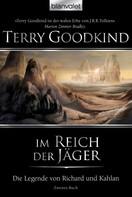 Terry Goodkind: Die Legende von Richard und Kahlan 02 ★★★★