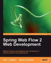 Spring Web Flow 2 Web Development