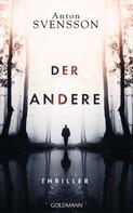 Anton Svensson: Der Andere ★★★★