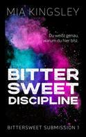 Mia Kingsley: Bittersweet Discipline ★★★★