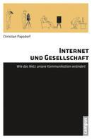 Christian Papsdorf: Internet und Gesellschaft