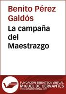 Benito Pérez Galdós: La campaña del Maestrazgo