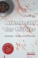 Manfred Riße: Abendmahl der Mörder ★★★