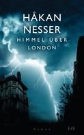 Håkan Nesser: Himmel über London ★★★