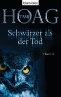 Tami Hoag: Schwärzer als der Tod ★★★★★
