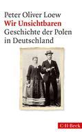 Peter Oliver Loew: Wir Unsichtbaren ★★★★★