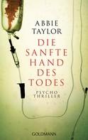 Abbie Taylor: Die sanfte Hand des Todes ★★★★