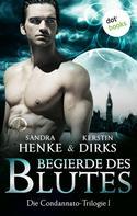 Sandra Henke: Die Condannato-Trilogie - Band 1: Begierde des Blutes ★★★★
