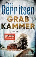 Tess Gerritsen: Grabkammer ★★★★★