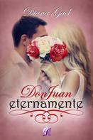 Diana Gael: Don Juan eternamente