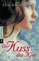 Lynn Raven: Der Kuss des Kjer ★★★★★
