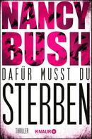 Nancy Bush: Dafür musst du sterben ★★★★