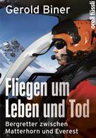 Gerold Biner: Fliegen um Leben und Tod ★★★★★