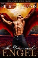 Felicity Heaton: Ihr Dämonischer Engel (Her Angel Romanzen Serie 5) ★★★★★