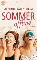 Stephanie Kate Strohm: Sommer offline ★★★★