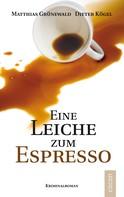 Matthias Grünewald: Eine Leiche zum Espresso ★★★