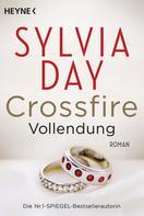 Sylvia Day: Crossfire. Vollendung ★★★★★