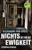 Alexandra von Grote: Nichts ist für die Ewigkeit ★★★★