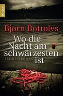 Bjørn Bottolvs: Wo die Nacht am schwärzesten ist ★★★